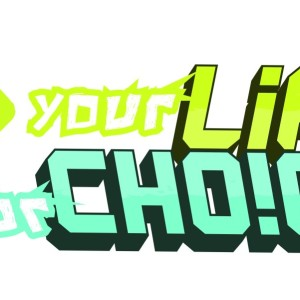 Your Life Your Choice Campaign – Logo Design